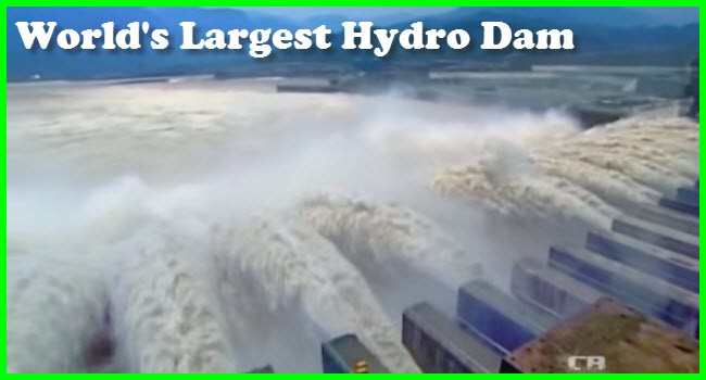 world's largest hydro dam