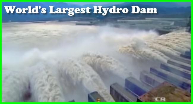 world's largest hydro dam