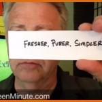 Fresher purer simpler